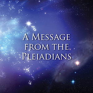 Pleiadian-Message-September-2015